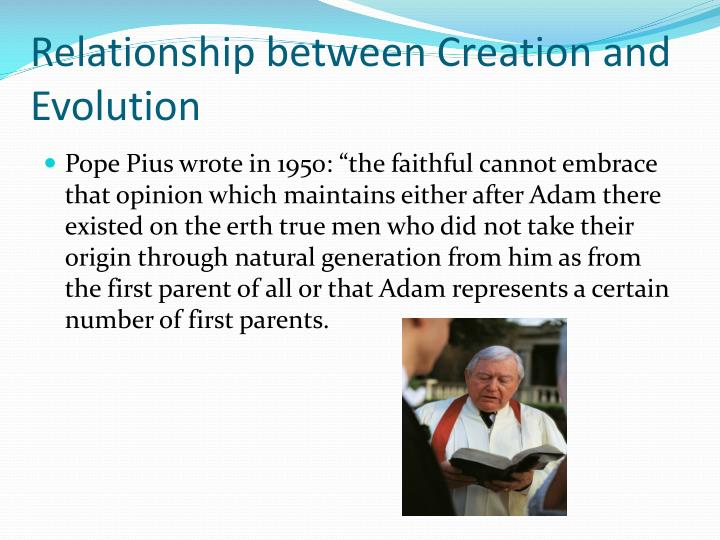 Relationship between Creation and Evolution