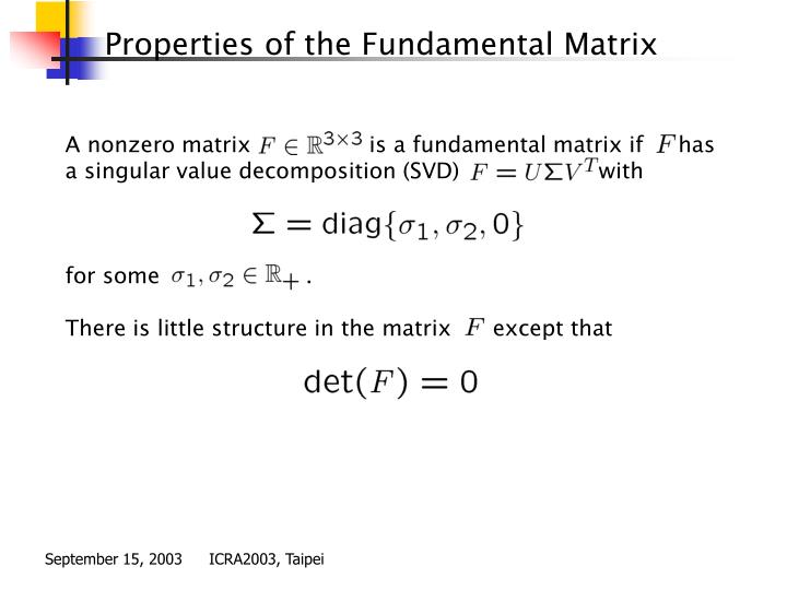 Properties of the Fundamental Matrix