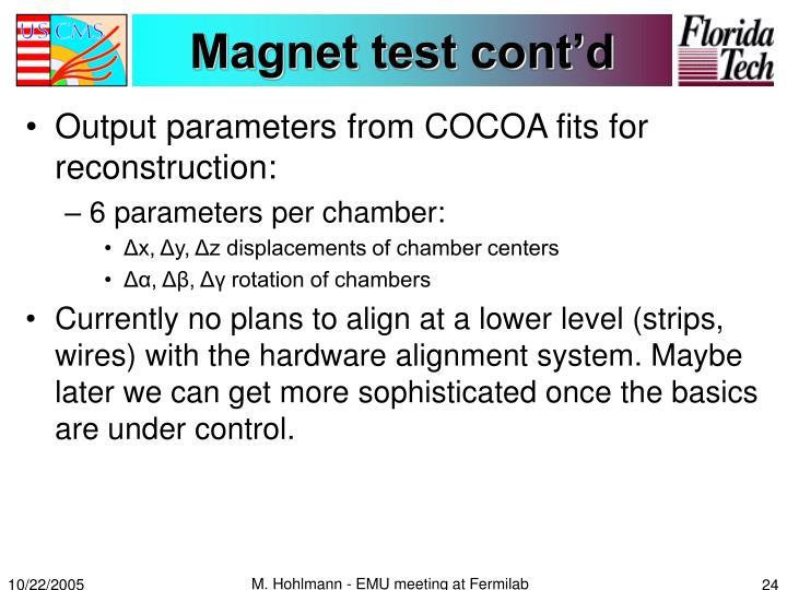 Magnet test cont'd
