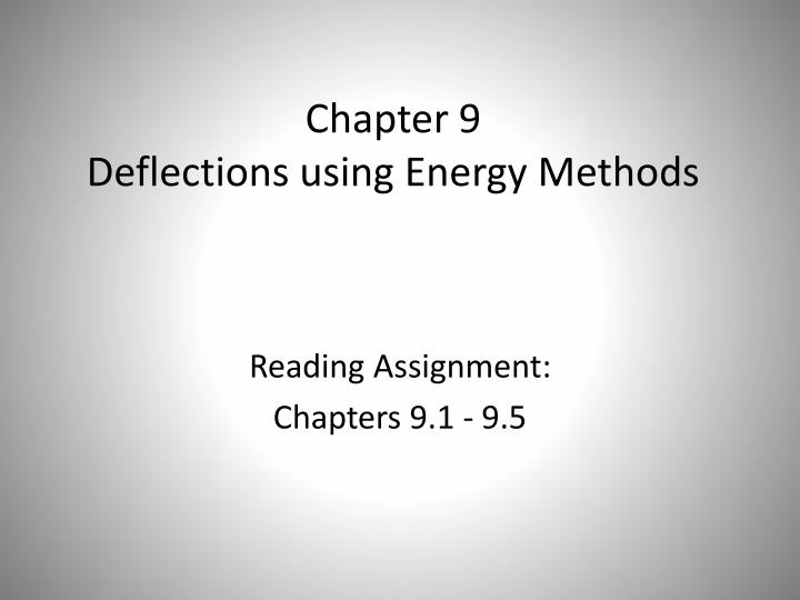 Chapter 9 d eflections using energy methods