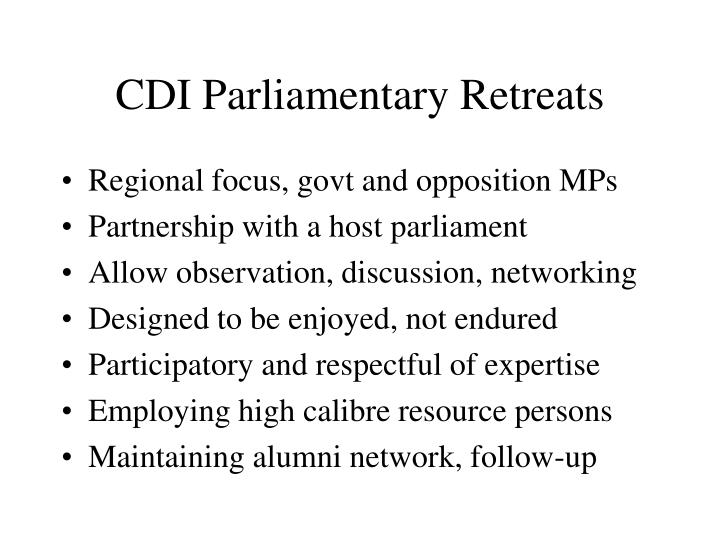 CDI Parliamentary Retreats