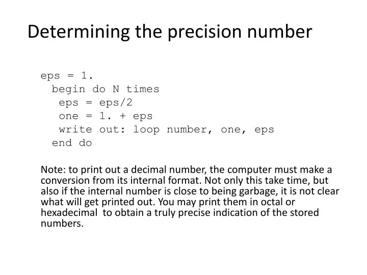 Determining the precision number