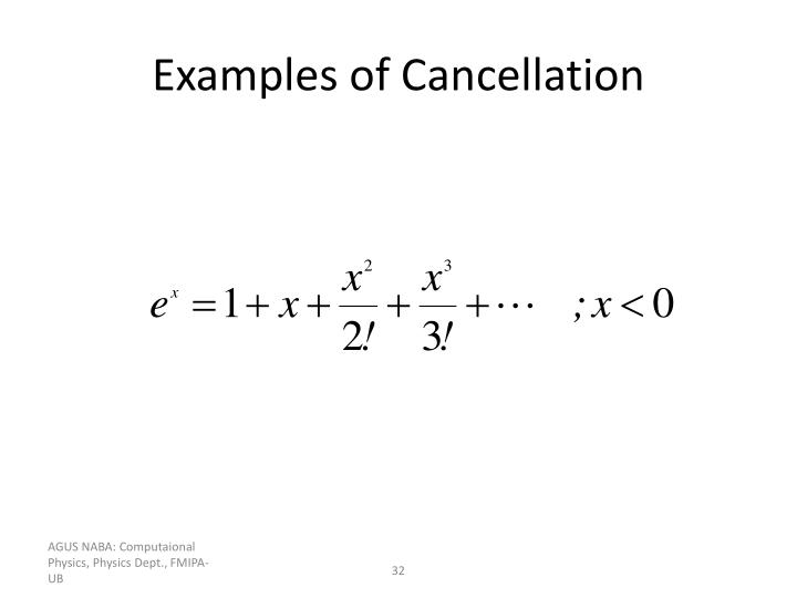 Examples of Cancellation