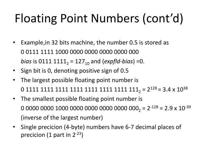 Floating Point Numbers (cont'd)