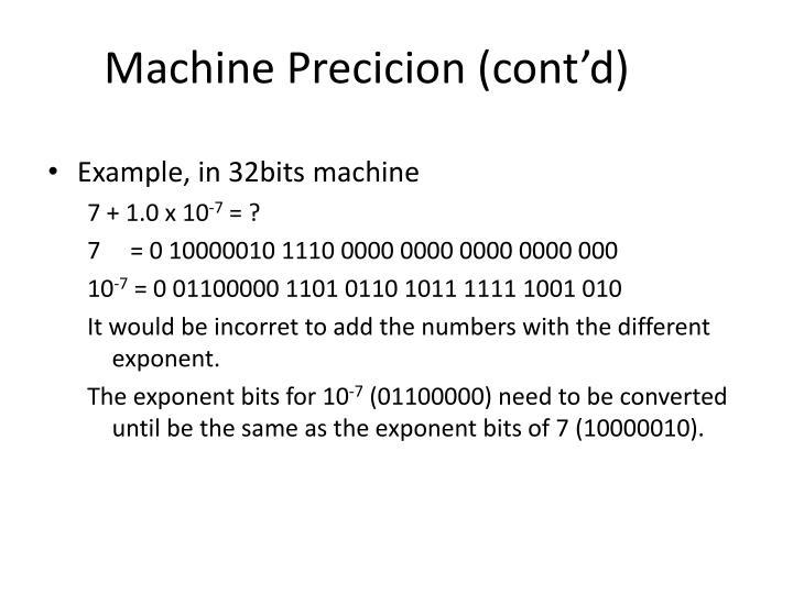 Machine Precicion (cont'd)