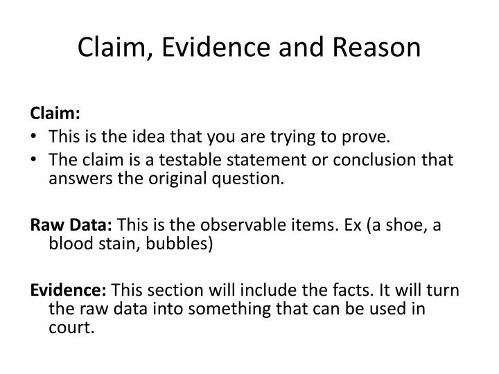 Claim, Evidence and Reason