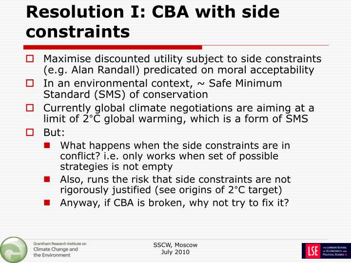 Resolution I: CBA with side constraints