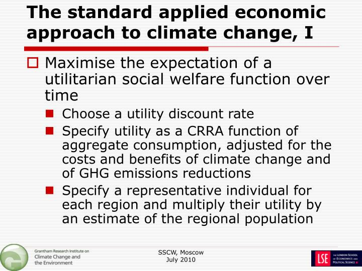 The standard applied economic approach to climate change, I