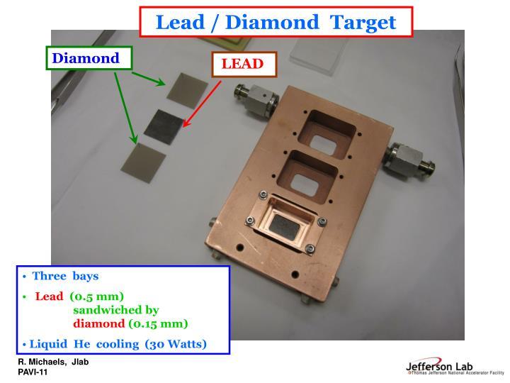 Lead / Diamond  Target