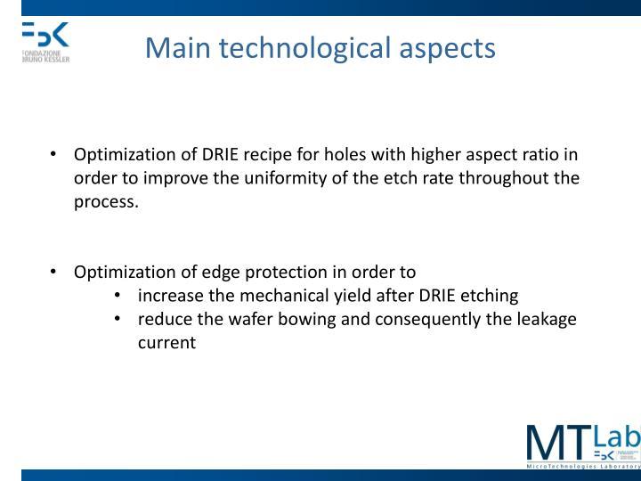Main technological aspects