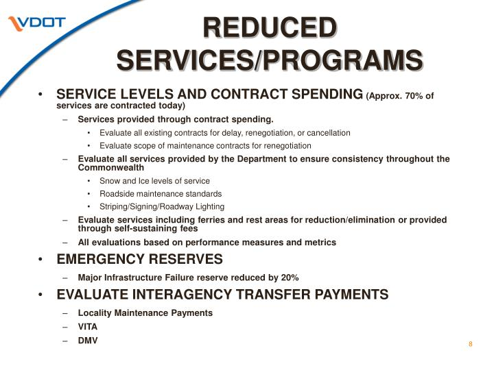 REDUCED SERVICES/PROGRAMS