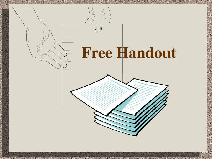 Free Handout