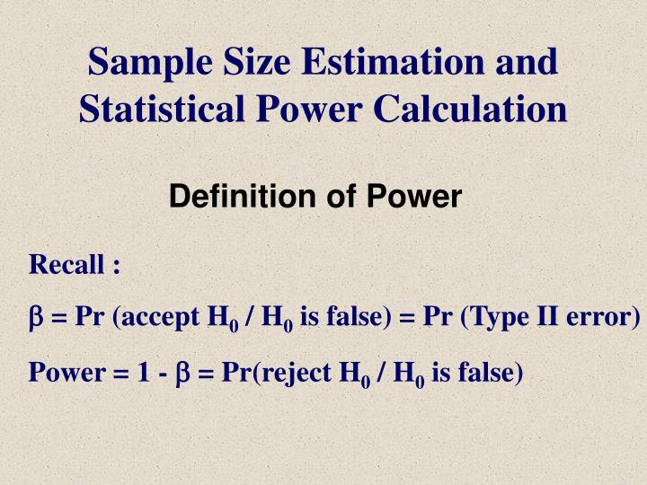 Sample Size Estimation and