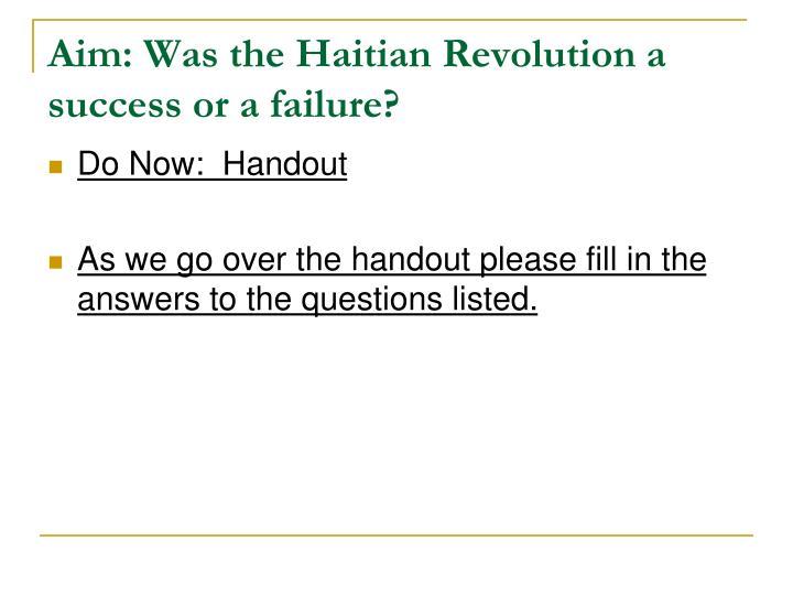 Aim: Was the Haitian Revolution a success or a failure?