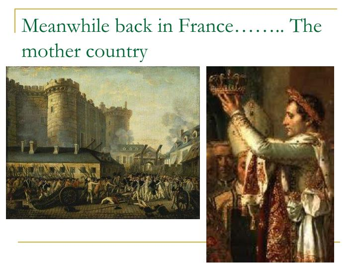 Meanwhile back in France…….. The mother country