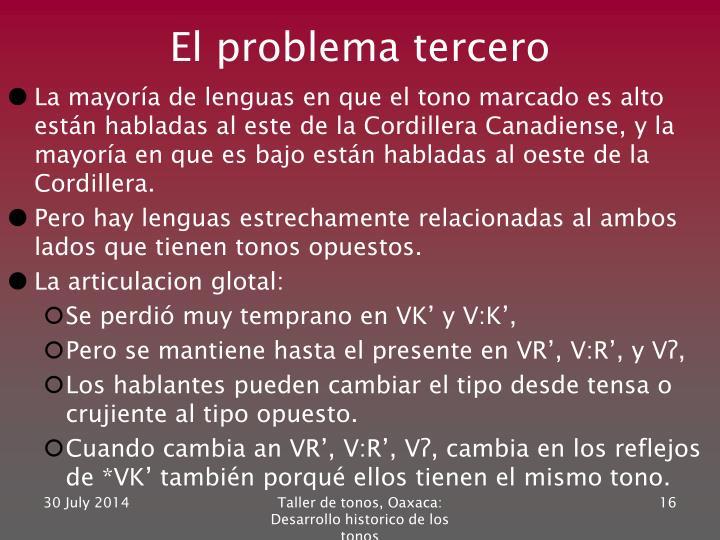 El problema tercero