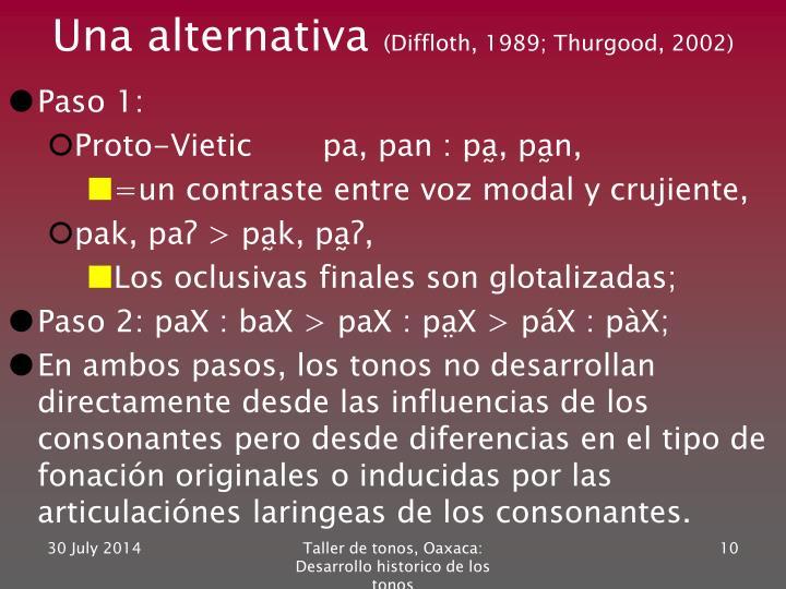Una alternativa
