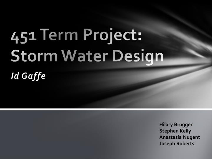 451 term project storm water design