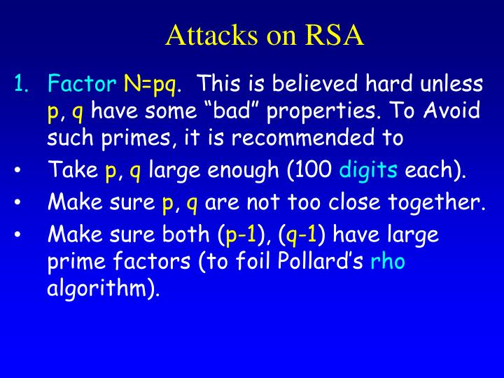 Attacks on RSA