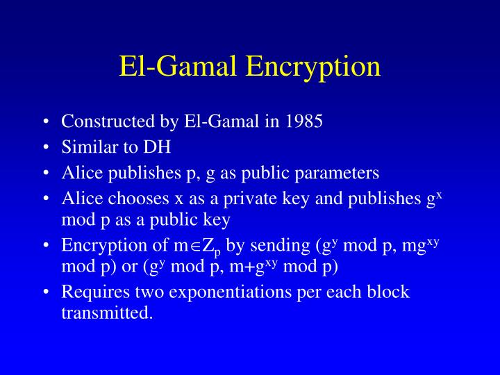 El-Gamal Encryption