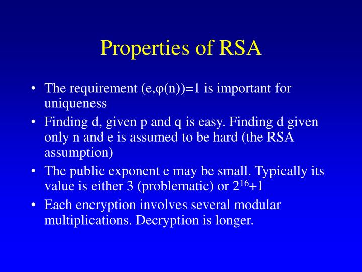 Properties of RSA