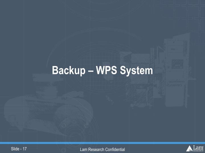 Backup – WPS System