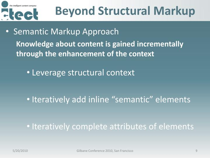 Beyond Structural Markup