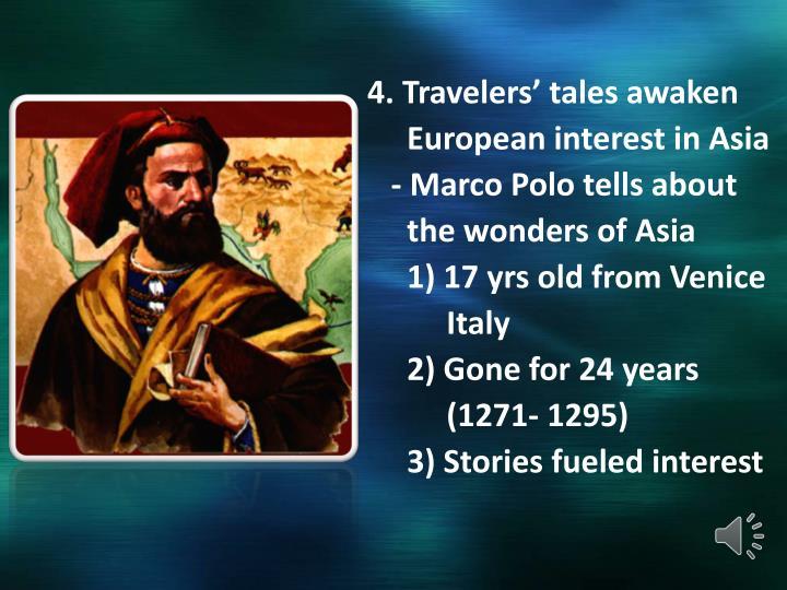 4. Travelers' tales awaken