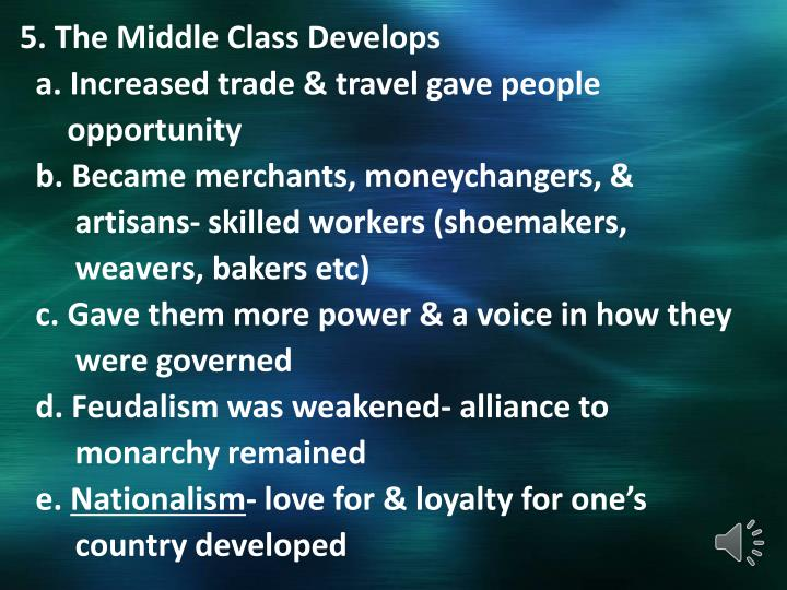 5. The Middle Class Develops