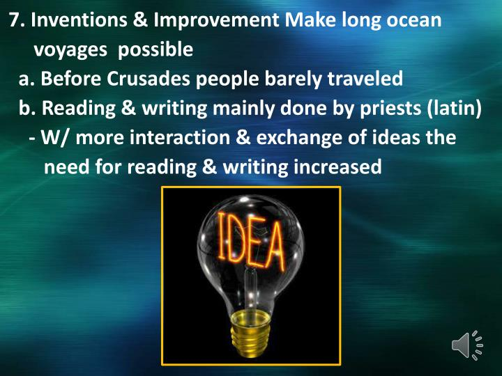 7. Inventions & Improvement Make long ocean