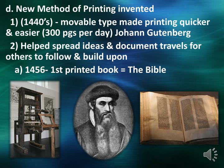 d. New Method of Printing invented