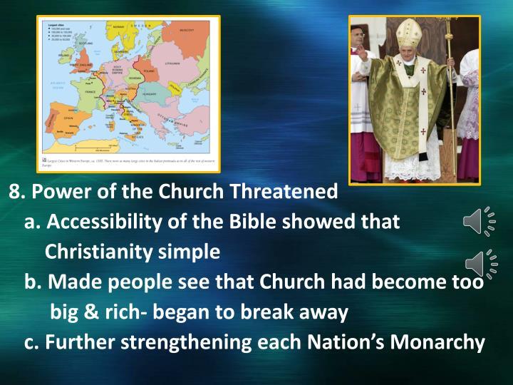 8. Power of the Church Threatened