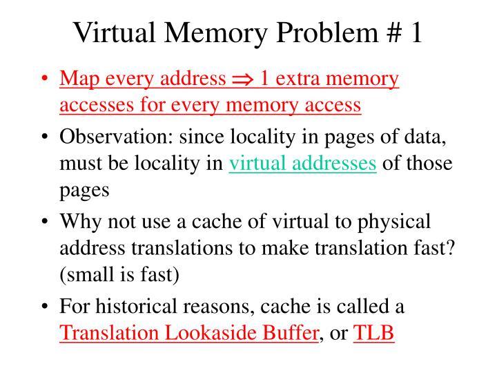 Virtual Memory Problem # 1