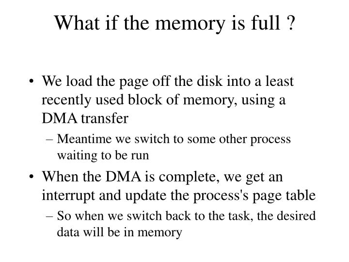 What if the memory is full ?