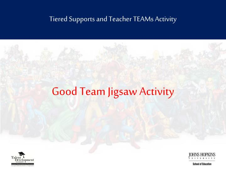 Tiered Supports and Teacher TEAMs Activity