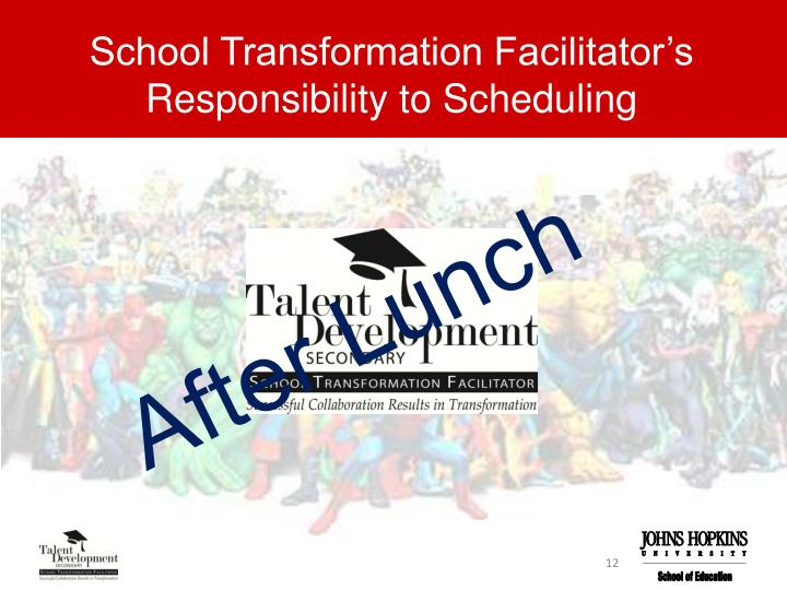 School Transformation Facilitator's