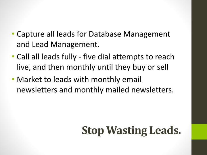 Capture all leads for Database Management and Lead Management.