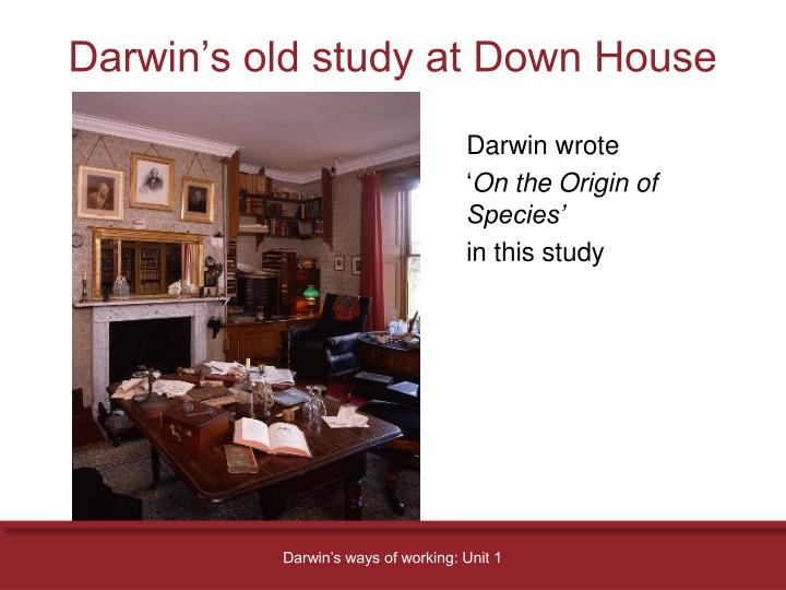 Darwin s old study at down house