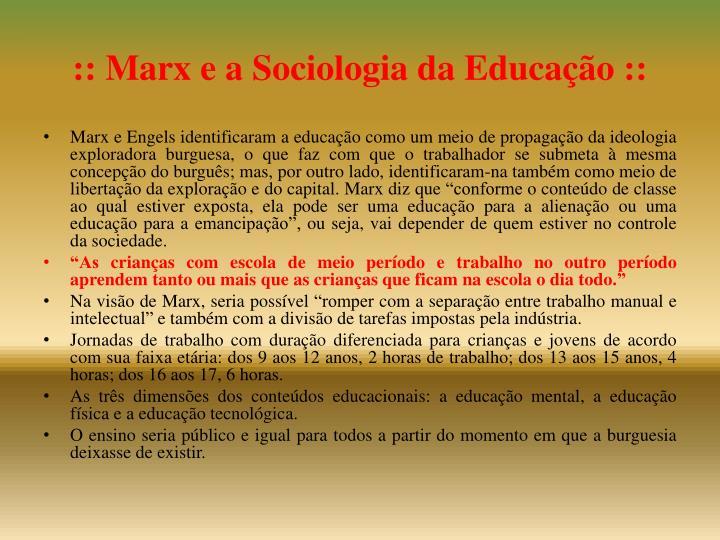 :: Marx e a Sociologia da Educação ::