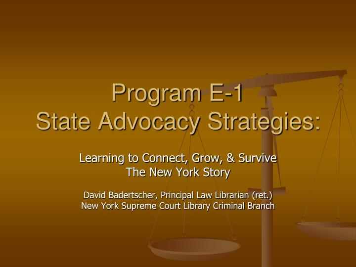 Program e 1 state advocacy strategies