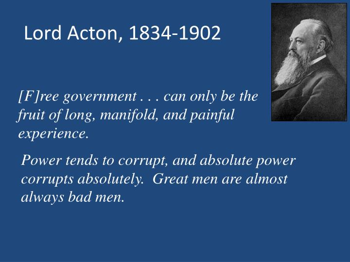 Lord Acton, 1834-1902