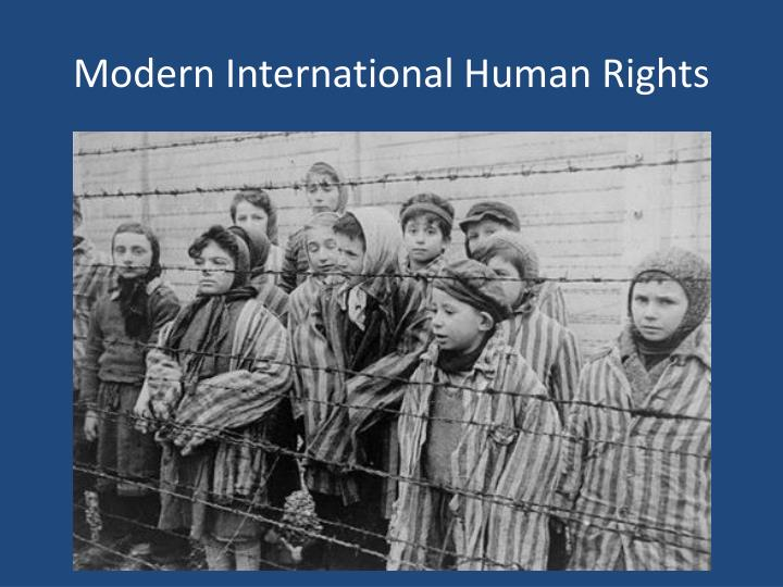 Modern International Human Rights