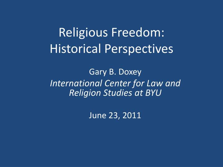 Religious freedom historical perspectives