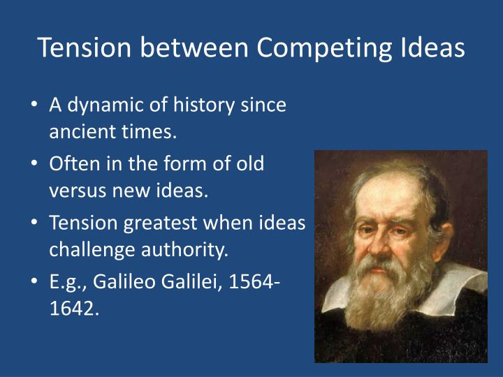 Tension between Competing Ideas