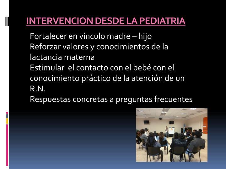 INTERVENCION DESDE LA PEDIATRIA