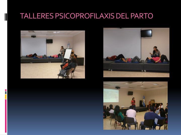 TALLERES PSICOPROFILAXIS DEL PARTO
