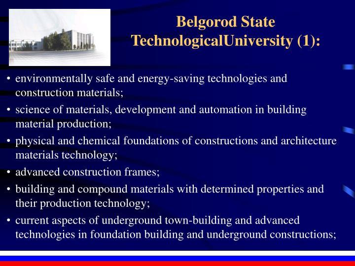 Belgorod State TechnologicalUniversity (1):