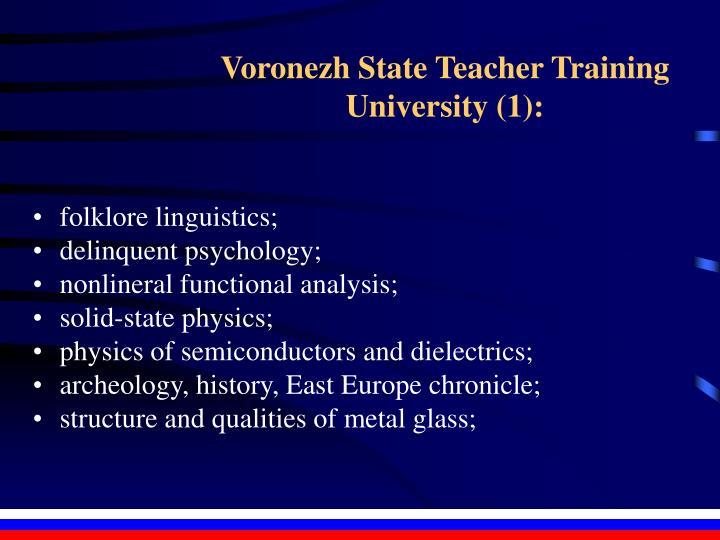 Voronezh State Teacher Training University (1):