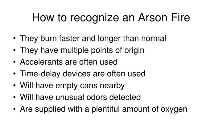 How to recognize an Arson Fire