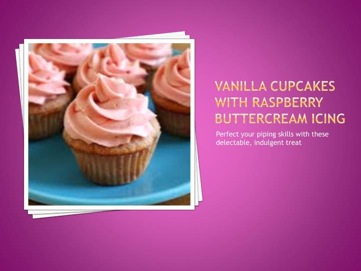 Vanilla Cupcakes with Raspberry Buttercream Icing
